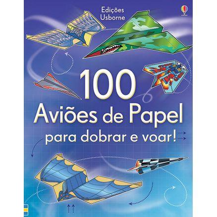 Livro-100-Avioes-para-Dobrar-e-Voar